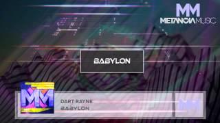 Dart Rayne Babylon Original Mix