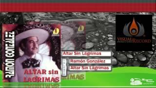 Ramón González - Altar Sin Lágrimas