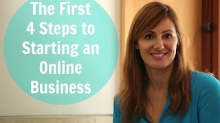 The First 4 Steps to Starting an Online Business(Actually getting started can be the biggest obstacle for new entrepreneurs. Here are the first 4 steps to starting an online business to help you on your way!, 2014-08-07T09:04:17.000Z)