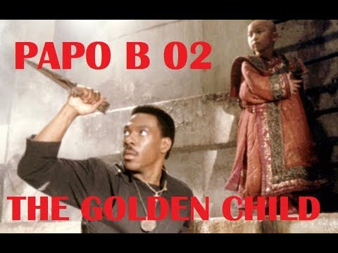 Papo B 2017 02- The Golden Child (1986)