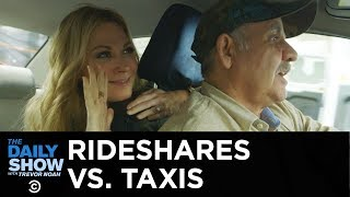 Uber and Lyft vs. Old-School Taxis | The Daily Show