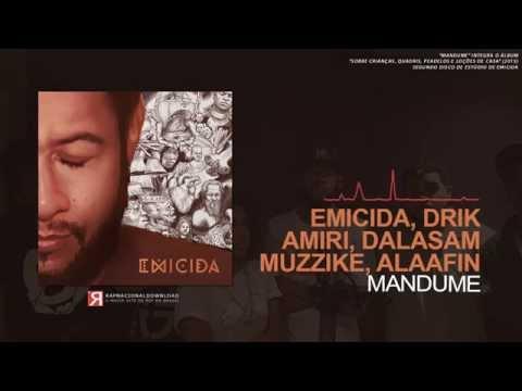 Emicida - Mandume (Part  Drik Barbosa, Amiri, Rico Dalasam, Muzzike & Raphao Alaafin)