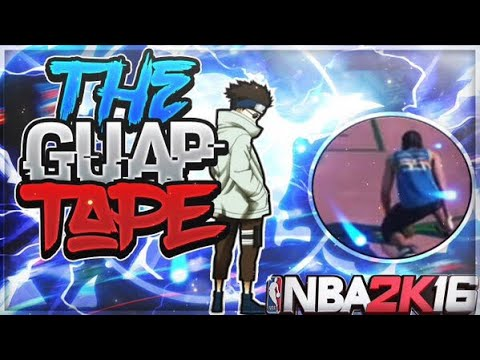 NBA 2K16 Dribble God Mixtape ''Guap Tape''