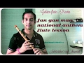 Download How to play Jan gan man on flute hindi tutorial how to play national anthem indian flute lesson MP3 song and Music Video