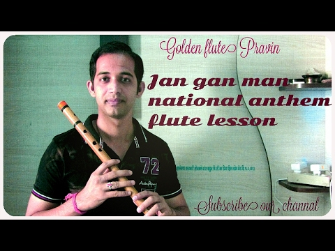 How to play Jan gan man on flute hindi tutorial how to play national anthem indian flute lesson
