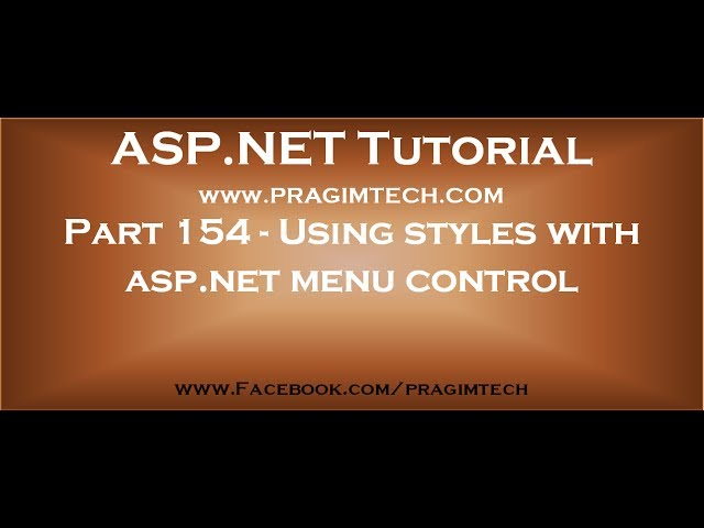 Part 154   Using styles with asp net menu control