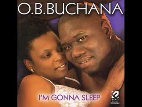 O.B. Buchana - Just Be A Man About It