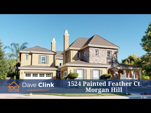1524 Painted Feather Ct, Morgan Hill, CA