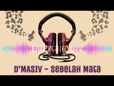 D'MASIV - Sebelah Mata (Lirik Video) HD