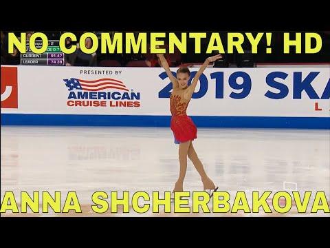 Anna SHCHERBAKOVA RUS FS 2019 Skate America NO COMMENTARY! Анна Щербакова, 2 ЧЕТВЕРНЫХ