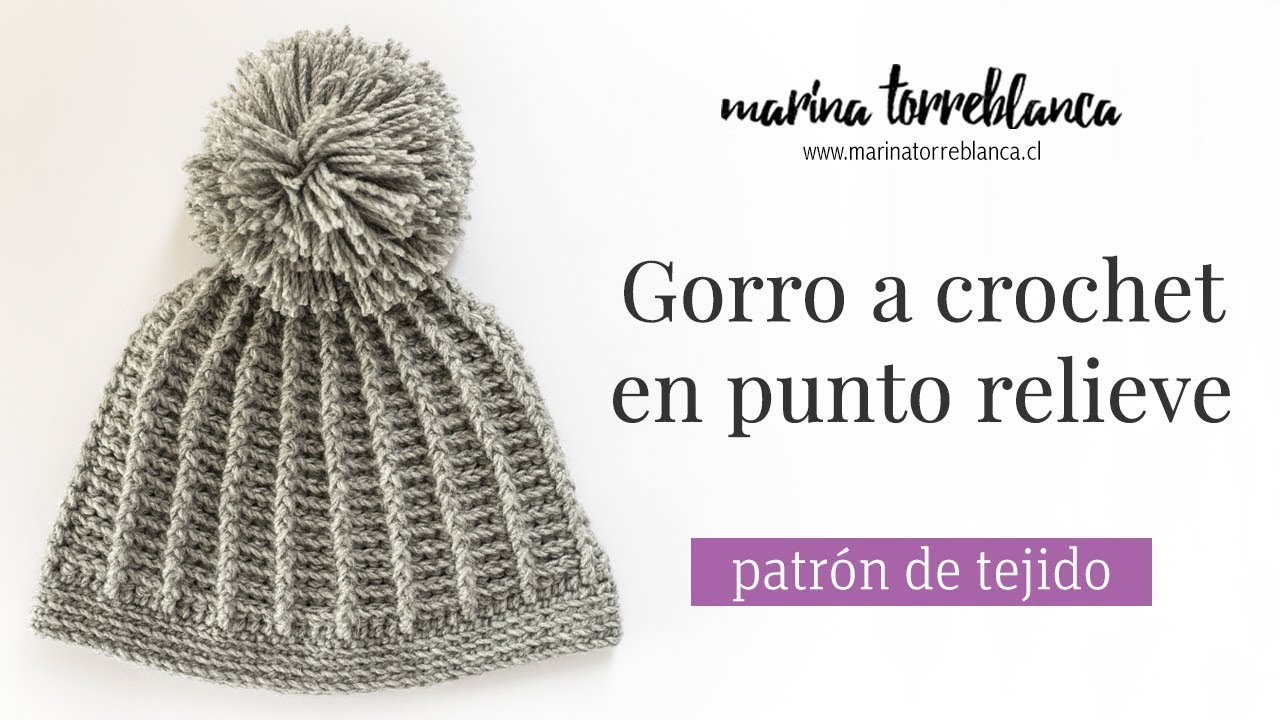 Gorro a crochet en punto relieve [patrón de tejido] - YouTube
