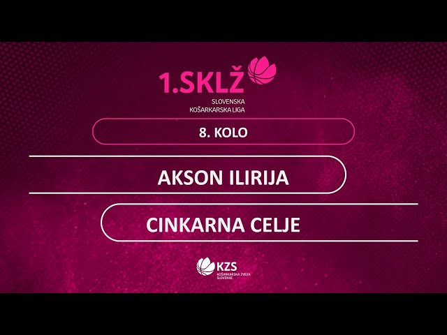 Akson Ilirija : Cinkarna Celje - 8. kolo - 1. Ž SKL - Sezona 2020/21