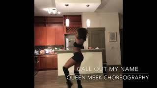 """Call out my name"" by The Weeknd choreography"