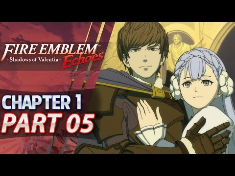 Fire Emblem Echoes: Shadows of Valentia - Act 1: Part 5 - Liberation of Zofia Castle (Hard/Classic)