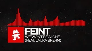 [DnB] - Feint - We Won't Be Alone (feat. Laura Brehm) [Monstercat Release] thumbnail