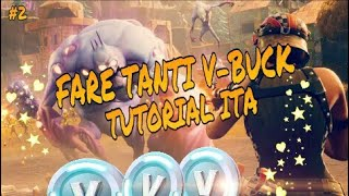 COME FARE TANTI V-BUCK SU PVE [FORTNITE TUTORIAL ITA]
