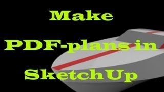 How To Make PDF-plans In Sketchup