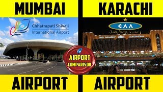 Mumbai Airport VS Karachi Airport | Airport Comparison | Placify