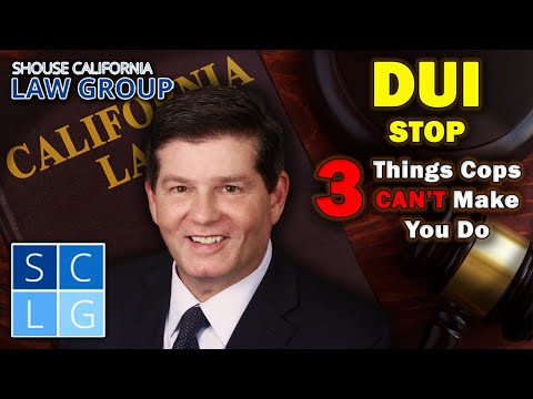 3 things cops CAN'T make you do at a DUI stop