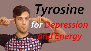 Tyrosine - An Amino Acid for Depression and Energy