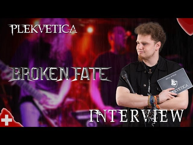 [ Interview ]  Broken Fate (2018) | Metal
