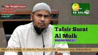 Tafsir Surat Al Mulk |Ust. Amri Azhari,Lc.|Masjid As Salam,210517