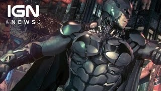 WB Reportedly Knew Arkham Knight Had Major PC Issues - IGN News