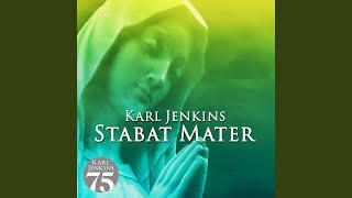 Provided to YouTube by Universal Music Group Jenkins: Stabat mater - I. Cantus Lacrimosus · Karl Jenkins · Royal Liverpool Philharmonic Orchestra · Andrew ...