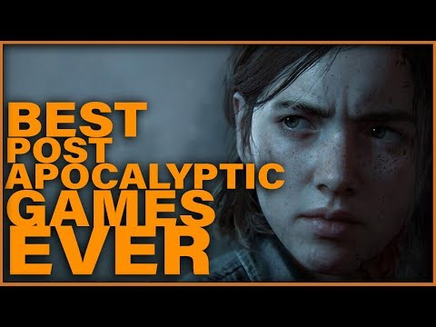 Top 12 Apocalyptic Games Of All Time