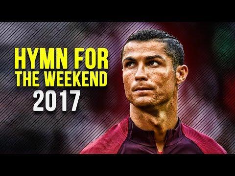 Cristiano Ronaldo • Hymn For The Weekend | Skills & Goals 2017 | HD