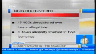 15 Non-Governmental Organizations deregistered over allegations of funding terror activities