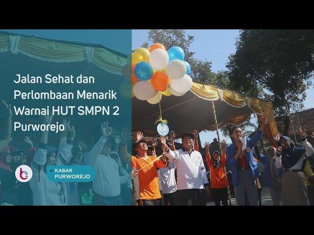 Jalan Sehat dan Perlombaan Menarik Warnai HUT SMPN 2 Purworejo