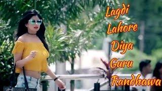 Lagdi Lahore Diya | Lahore | Guru Randhawa |2018