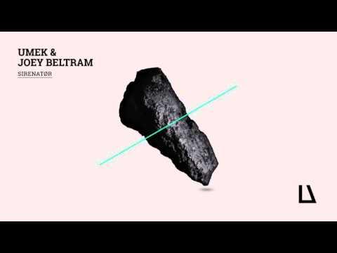 UMEK & Joey Beltram - Sirenator (Joey Beltram Version) [1605-207]