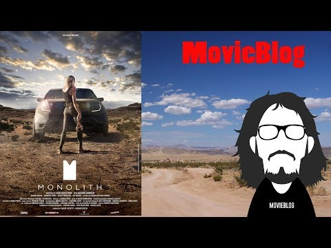 MovieBlog- 546: Recensione Monolith #SupportaMonolith
