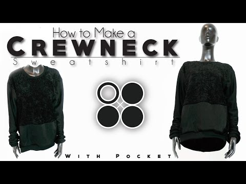 Easy DIY Sew From Scratch | Crewneck Sweatshirt with Pocket