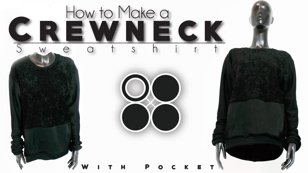 efdfae42ee6a How to Make Crewneck Sweatshirt - YouTube
