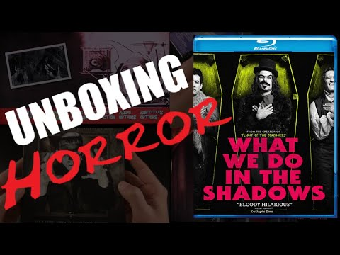 Unboxing Horror: What We Do in the Shadows