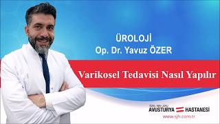 Varikosel (Erkek Kısırlığı) hk. Üroloji Uzmanı Op. Dr. Yavuz ÖZER bilgilendiriyor