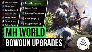 Monster Hunter World | Bowgun Customization and Upgrades Explained