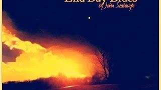 End Day Blues - John Seabaugh