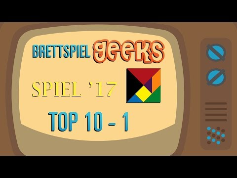 TOP 10 SPIEL ESSEN 2017 Brettspiel Neuheiten | Brettspiel Geeks | Brettspiele
