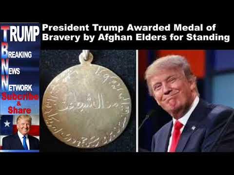 President Trump Awarded Medal of Bravery by Afghan Elders for St