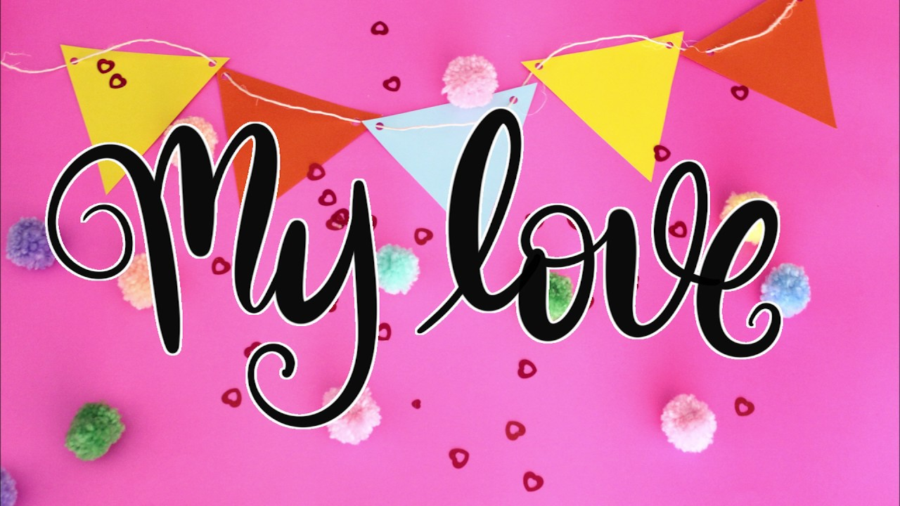 MY LOVE - VIDEO LYRIC