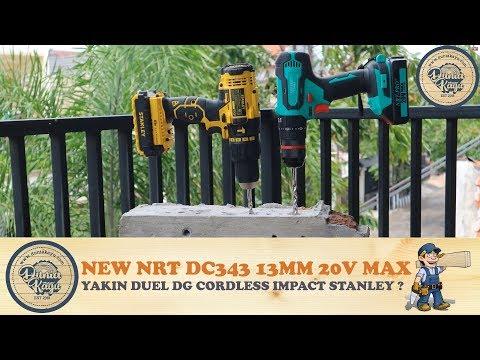 NEW Mesin Bor NRT DC 343 13mm 20v VS Stanley Cordless Hammer Impact Drill Review Bor Beton Tembok