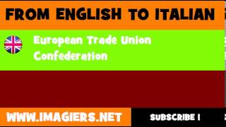 How to say European Trade Union Confederation in Italian