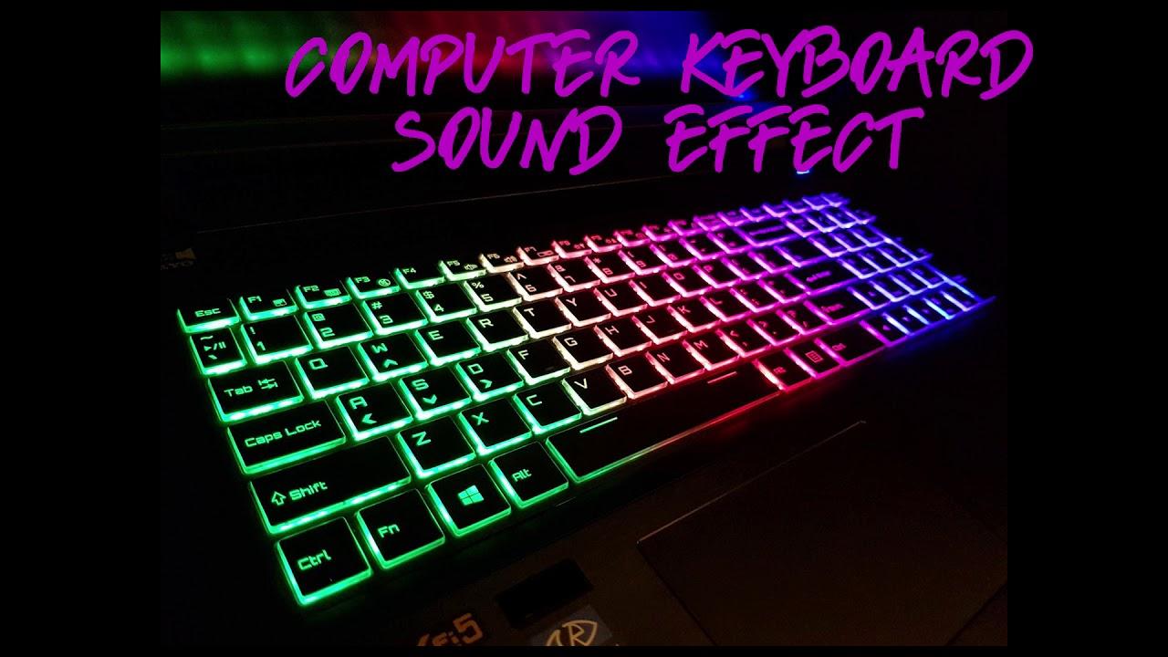 COMPUTER KEYBOARD SOUND EFFECT