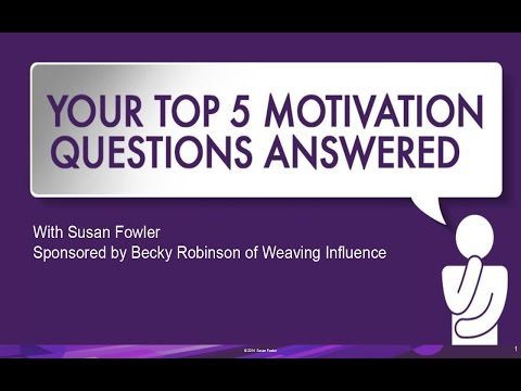 Your Top 5 Motivation Questions Answered