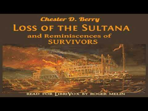 Loss of the Sultana | Chester D  Berry | Biography & Autobiography, Modern  (19th C) | English | 3/7