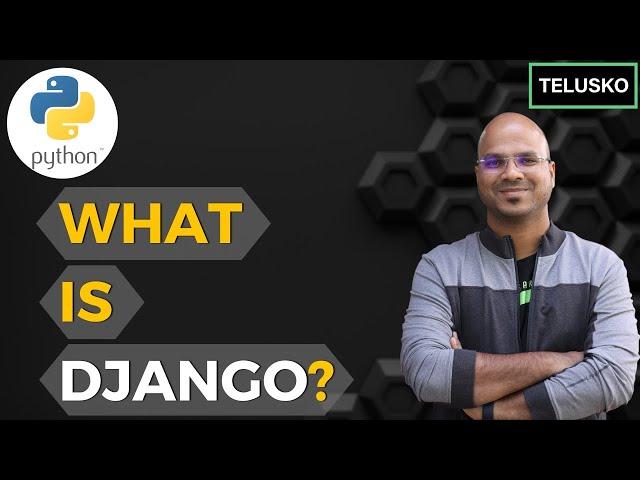 #1 Django tutorials   What is Django?   Python Web Framework